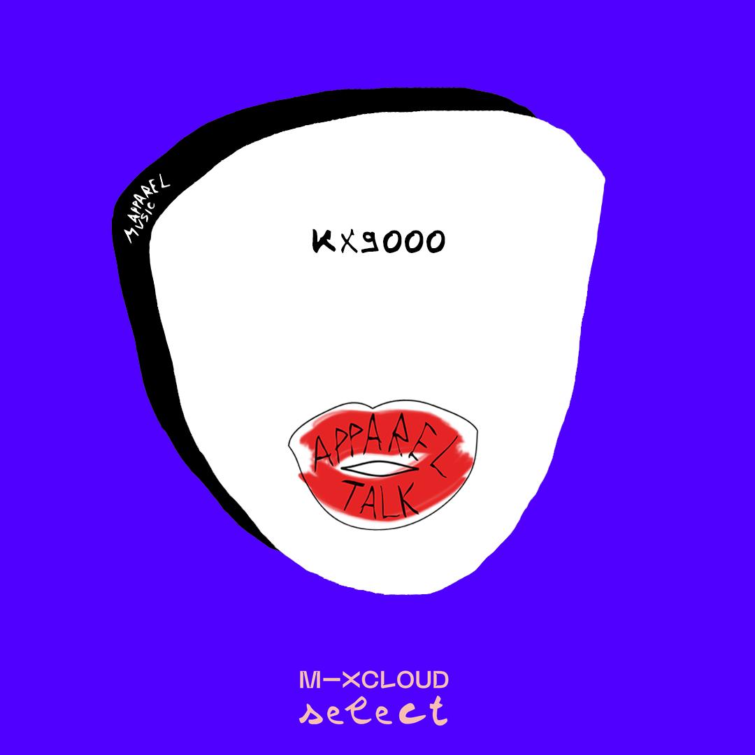 APPARELTALK: Kx9000