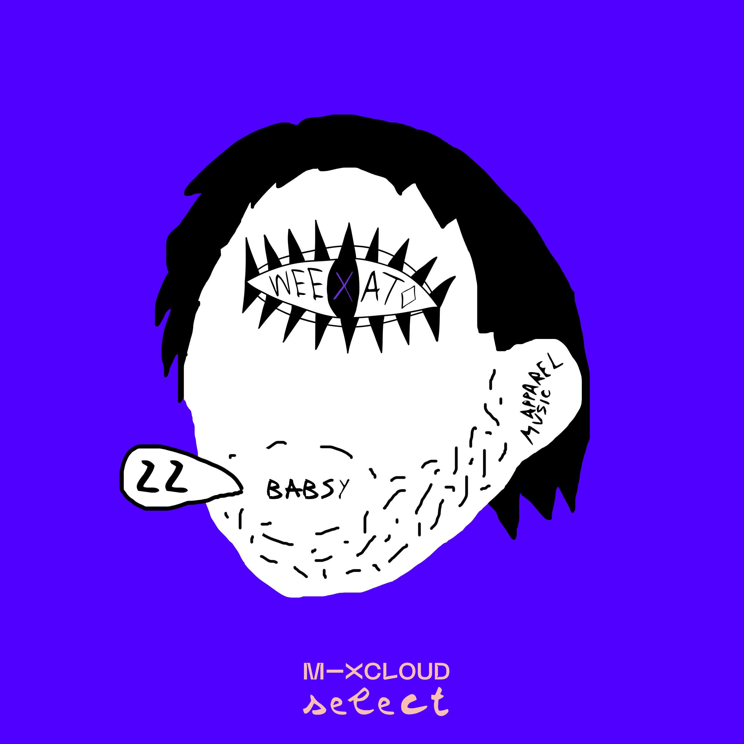 WEEXATO #022: Babsy