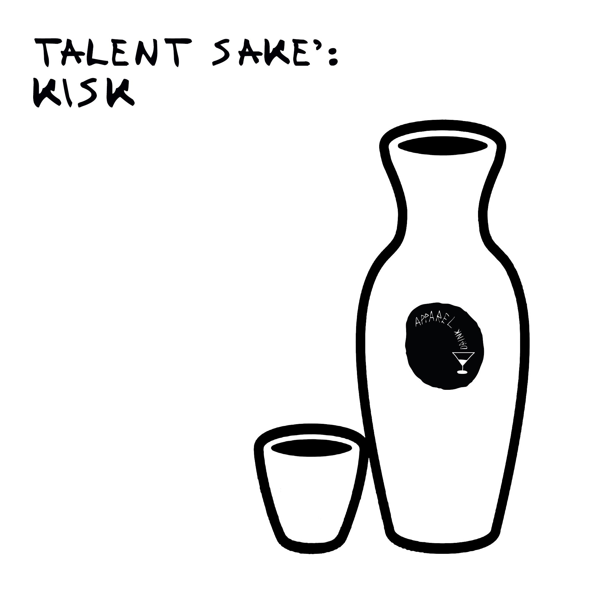 Talent Sakè: Kisk