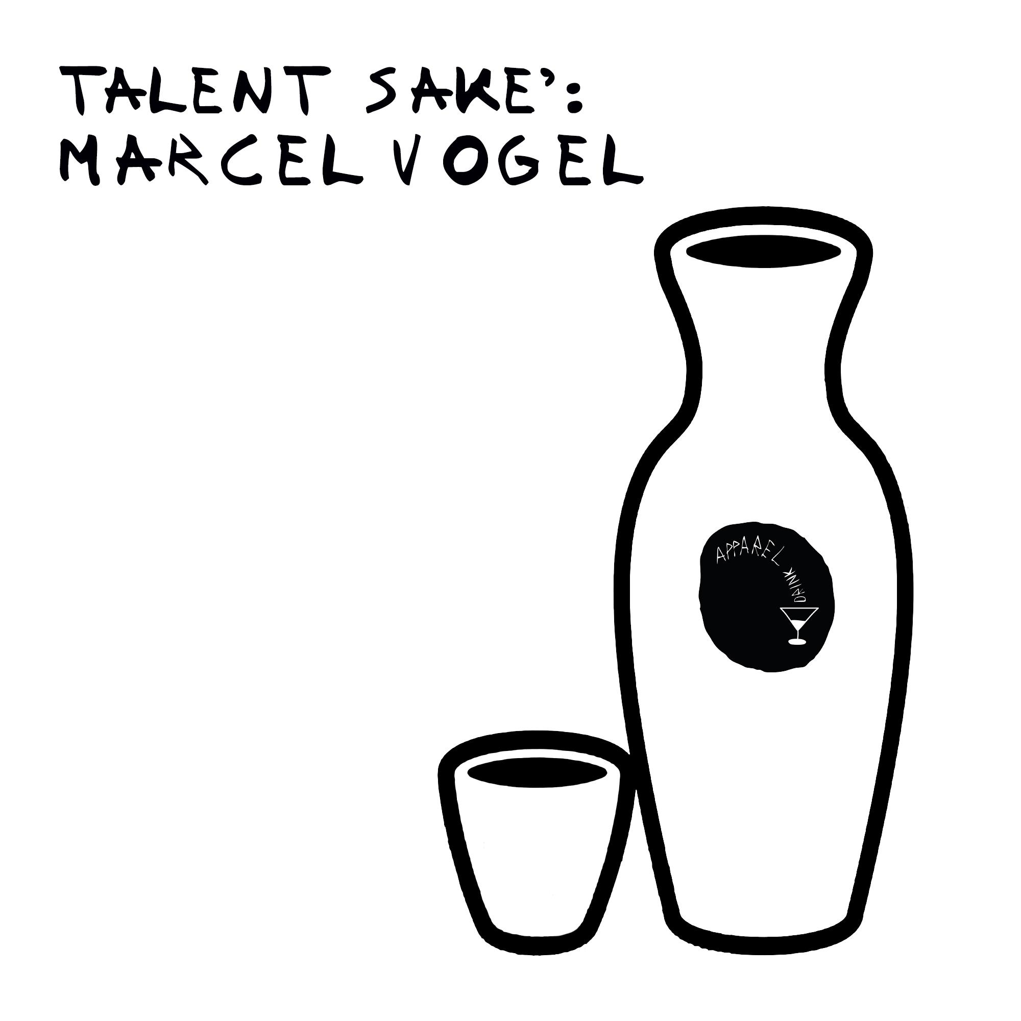 Talent Sakè: Marcel Vogel