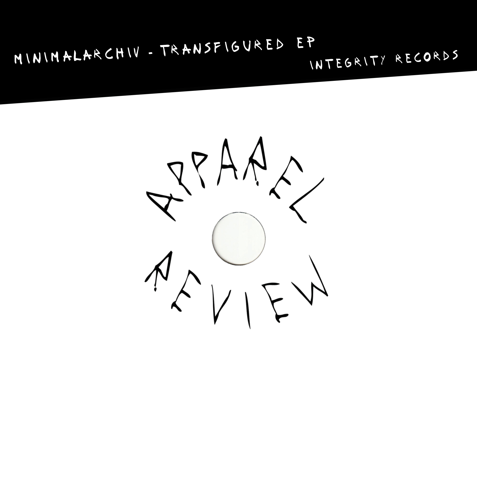 APPAREL REVIEW: minimalArchiv – Transfigured' EP [Integrity Records]