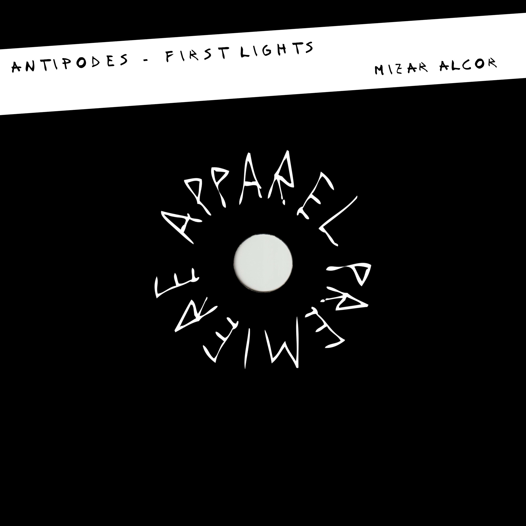 APPAREL PREMIERE: Antipodes – First Lights [Mizar Alcor]
