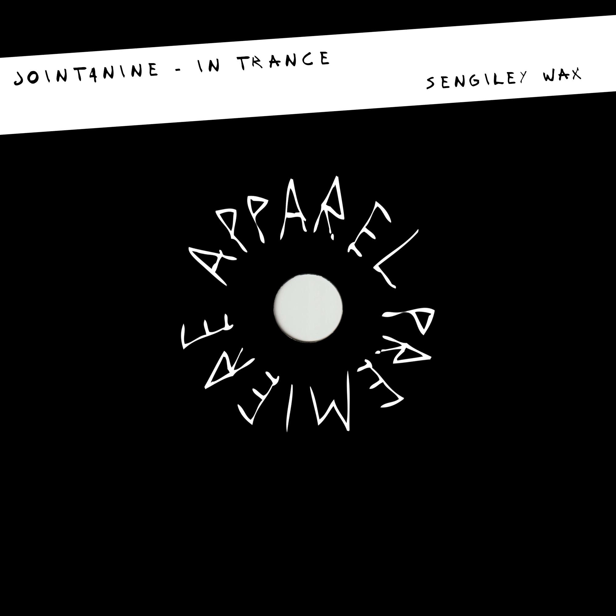 APPAREL PREMIERE: Joint4Nine – In Trance [Sengiley Wax]