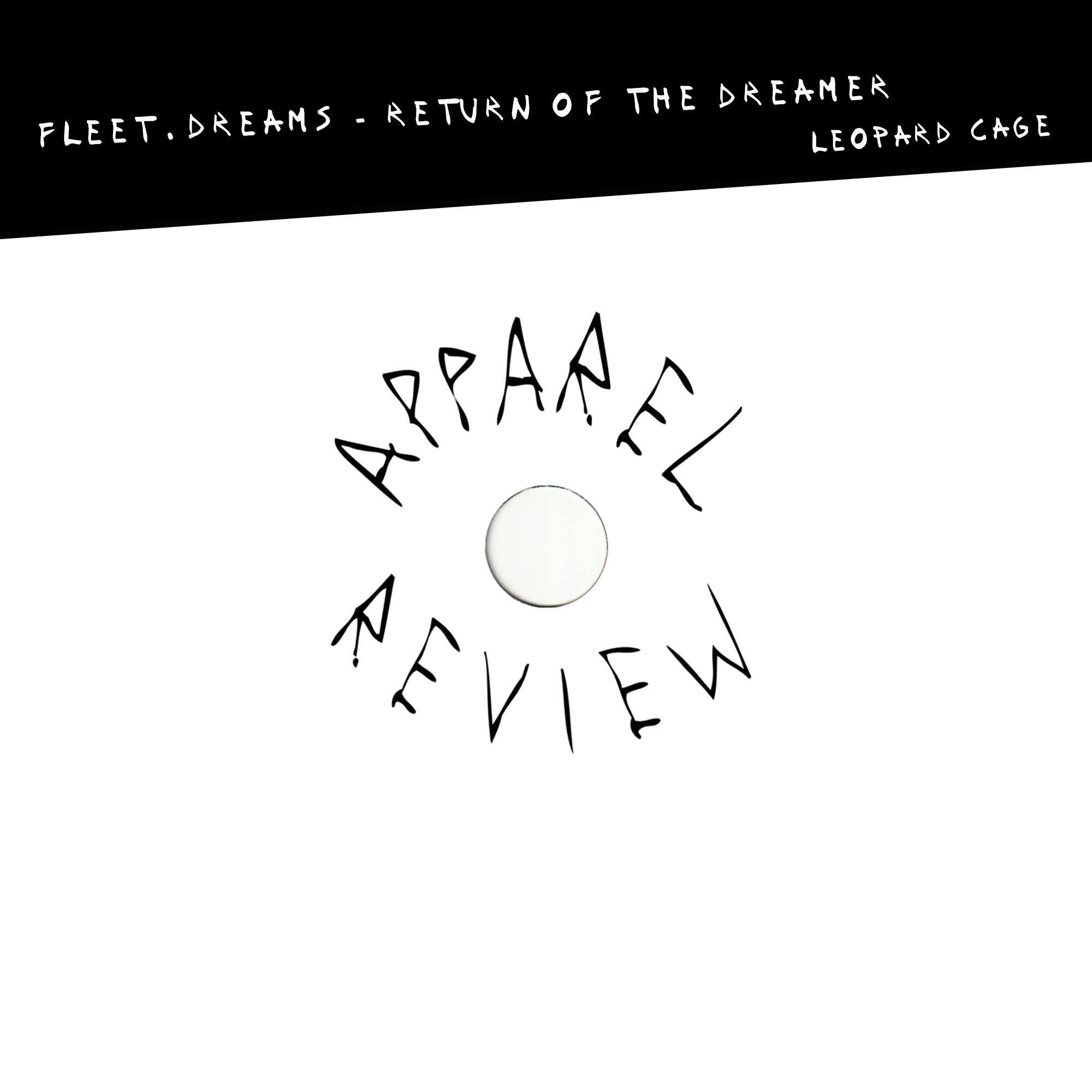 APPAREL REVIEW: fleet.dreams – Return of the Dreamer [Leopard Cage]