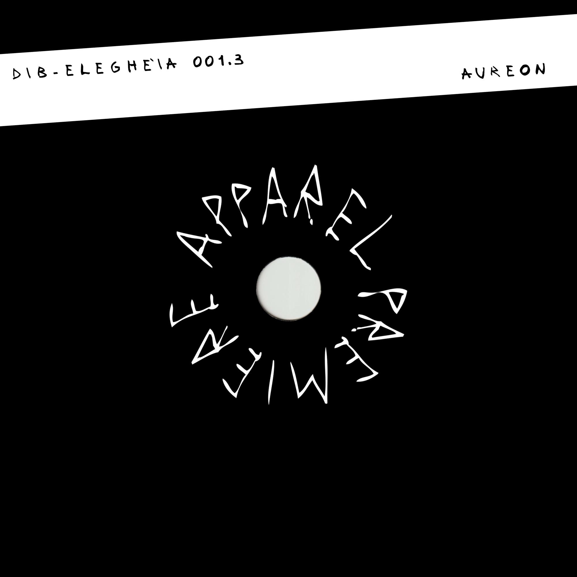APPAREL PREMIERE Dib – Eleghéia 001.3 [Aureon]