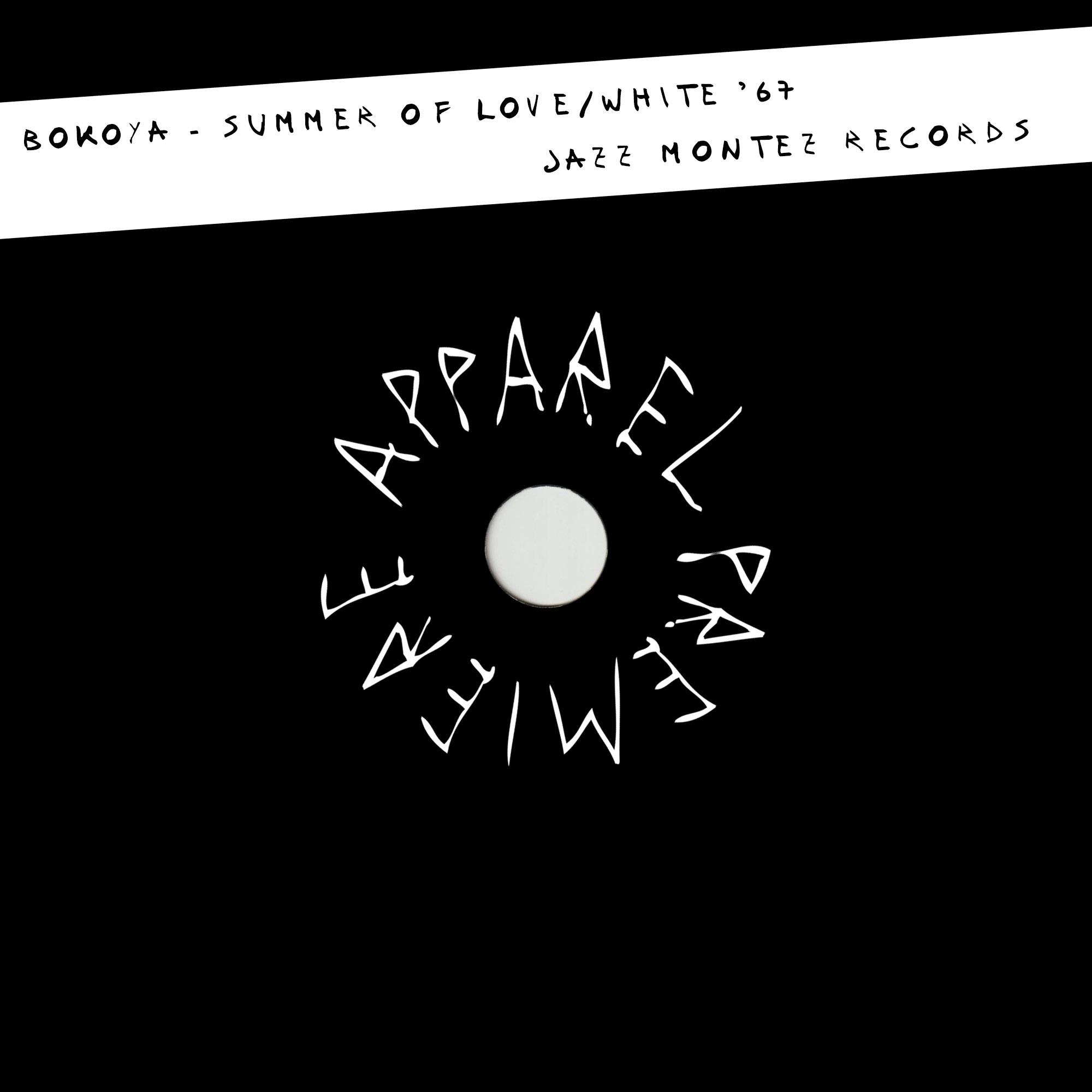 APPAREL PREMIERE: Bokoya – Summer of Love/White '67 [Jazz Montez Records]