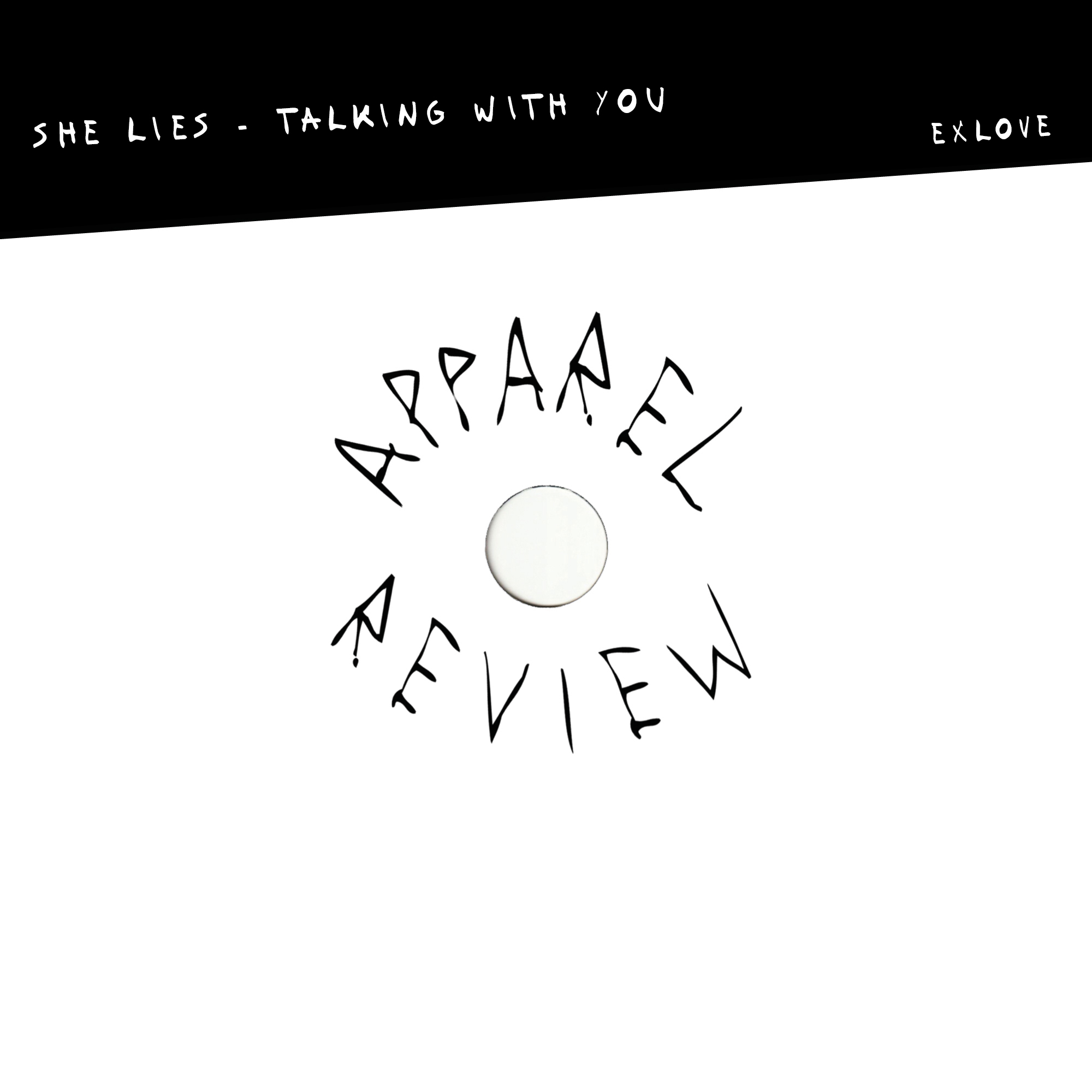APPAREL REVIEW: She Lies – Talking With You [Exlove]