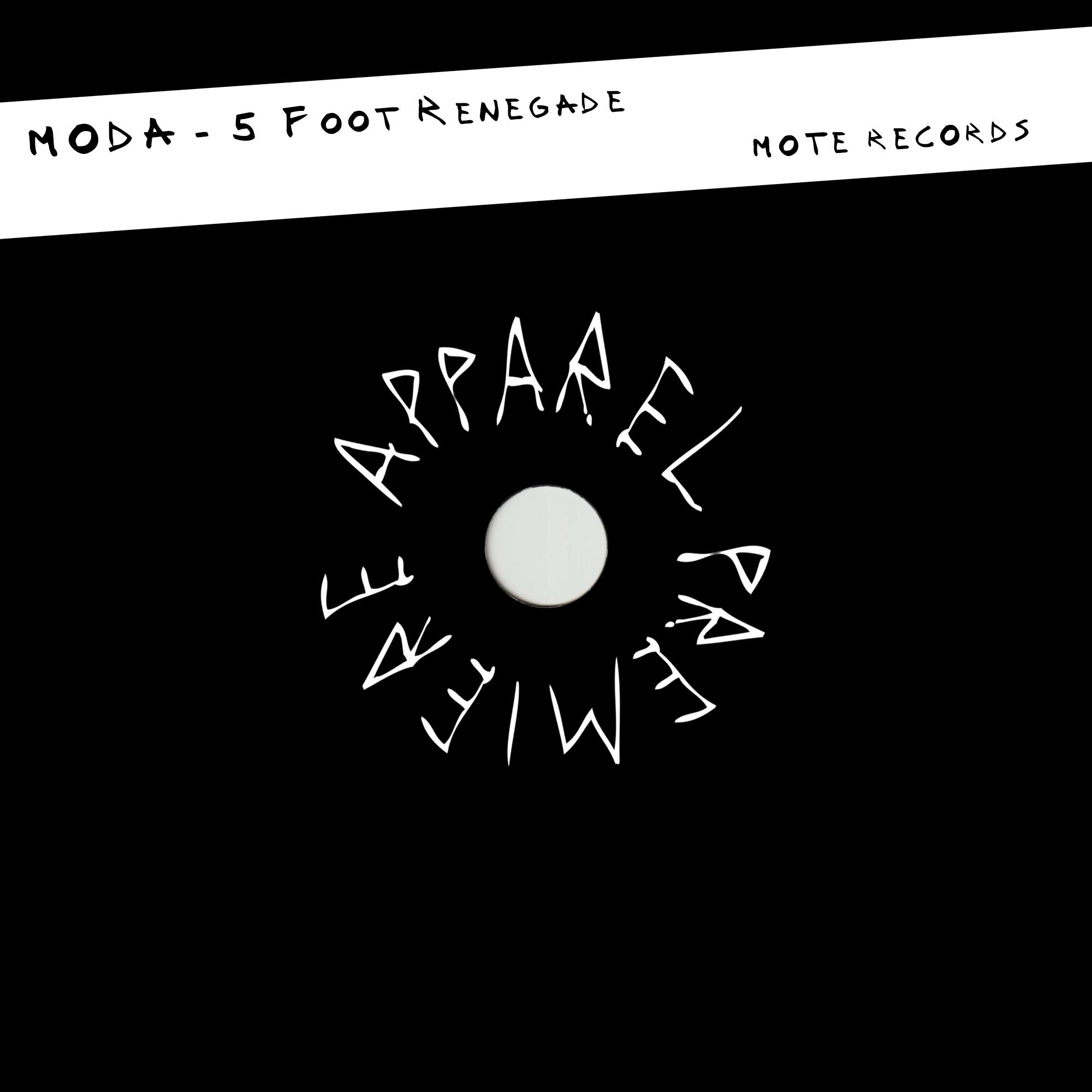 APPAREL PREMIERE MODA – 5 Foot Renegade [MOTE Records]